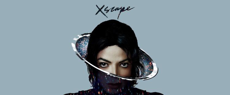 Michael Jackson –XSCAPE, EPIC Records, 13/05/2014