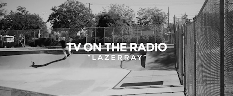 TV On The Radio - Lazerray