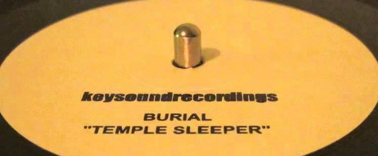 Burial - Temple Sleeper
