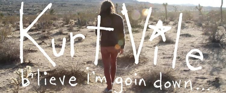 Kurt Vile - B'lieve I'm Goin Down (album streaming)