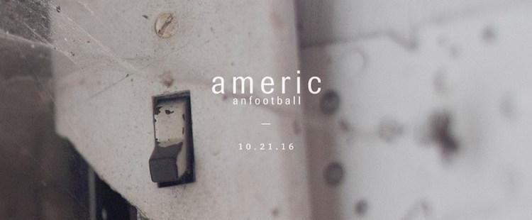 Ακούστε 2 νέα κομμάτια από τους American Football