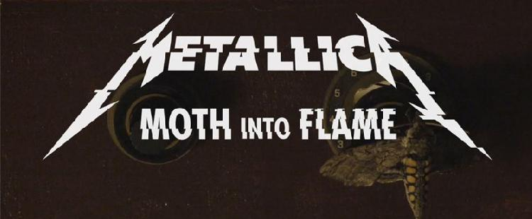 Metallica - Moth Into Flame