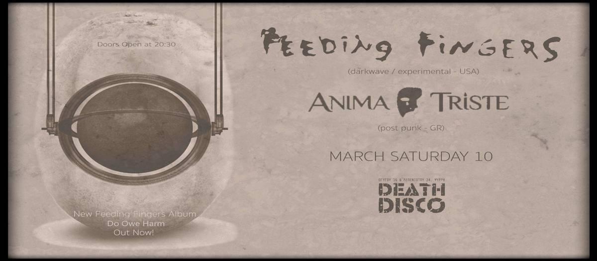 Feeding Fingers και Anima Triste το Σάββατο 10 Μαρτίου στο Death Disco