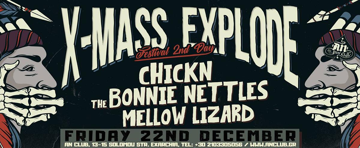 Explode Fest Day 2 (Chickn, The Bonnie Nettles, Mellow Lizard) αύριο 22/12