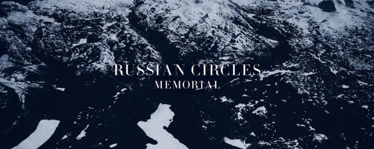 Russian Circles – Memorial