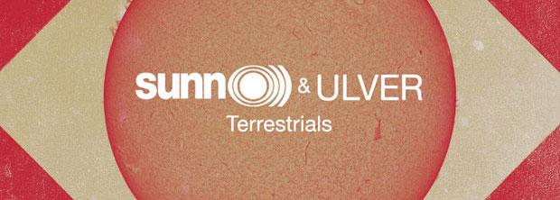 Sunn O))) & Ulver – Terrestrials